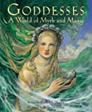 Goddesses: a World of Myth and Magic (1841480746) by Muten, Burleigh