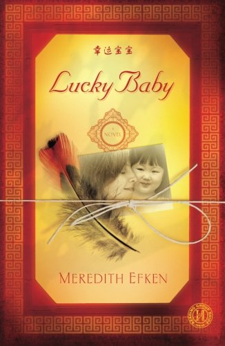 Image of Lucky Baby: A Novel