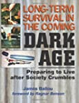 Long-Term Survival In The Coming Dark...