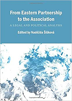 From Eastern Partnership To The Association: A Legal And Political Analysis