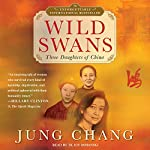 Wild Swans: Three Daughters of China | Jung Chang