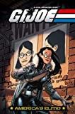 G.I. Joe - America's Elite Volume 4: Truth &amp; Consequences (v. 4)