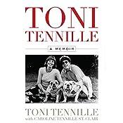 Toni Tennille: A Memoir | [Toni Tennille, Caroline Tennille St. Clair]