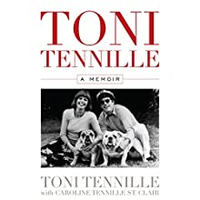 Toni Tennille: A Memoir Audiobook by Toni Tennille, Caroline Tennille St. Clair Narrated by Toni Tennille