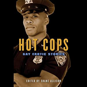 Hot Cops: Gay Erotic Stories | [Shane Allison]