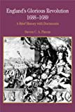 England's Glorious Revolution: A Brief History with Documents (The Bedford Series in History and Culture)
