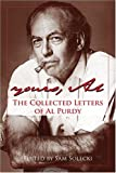 Yours, Al: The Collected Letters of Al Purdy (1550173324) by Purdy, Al