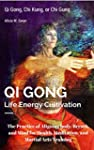 Qi Gong  : Qi Gong, Chi Kung, or Chi...