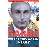 Garbo: The Spy who Saved D-Day ~ Tom�s Harris