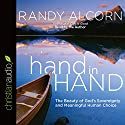 Hand in Hand: The Beauty of God's Sovereignty and Meaningful Human Choice Audiobook by Randy Alcorn Narrated by Randy Alcorn