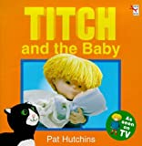 Titch and the Baby (Red Fox picture books) Pat Hutchins