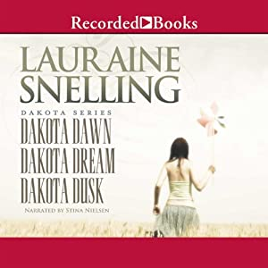 Dakota Dawn, Dakota Dream, Dakota Dusk Audiobook