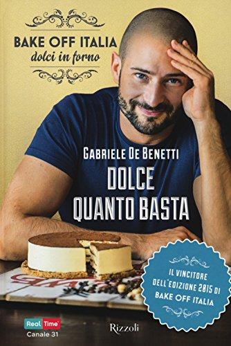 dolce-quanto-basta-bake-off-italia-dolci-in-forno