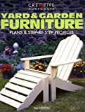 img - for Yard & Garden Furniture: Plans and Step-by-Step Projects book / textbook / text book