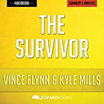 The Survivor (A Mitch Rapp Novel, Book 12) by Vince Flynn and Kyle Mills: Unofficial & Independent Summary & Analysis |  Leopard Books