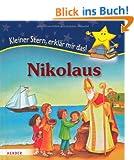 Nikolaus: Kleiner Stern, erkl�r mir das!