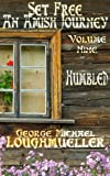 An Amish Journey - Set Free - Volume 9 - Humbled