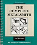The Complete Metalsmith: Illustrated Handbook (Jewelry Crafts)