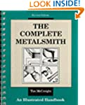 The Complete Metalsmith: Illustrated...
