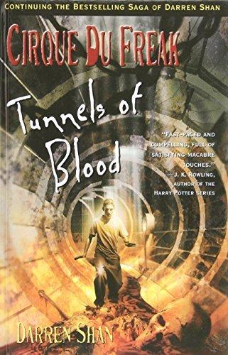 Tunnels of Blood: Cirque Du Freak (Cirque Du Freak: the Saga of Darren Shan) by Darren Shan (2008-04-11)