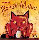 echange, troc Éric Battut - Rouge Matou