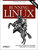 Running Linux, Fourth Edition (0596002726) by Matt Welsh