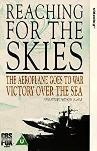 Reaching For The Skies - Vol. 2 - The Aeroplane Goes To War / Victory Over The Sea [1987] [VHS]