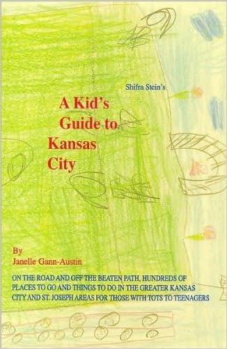 A Kid's Guide to Kansas City written by Janelle Gann-Austin