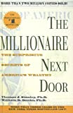 Millionaire Next Door: The Surprising Secrets of America's Wealthy (1417663421) by Stanley, T.