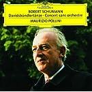 Schumann: Davidsb�ndlert�nze; Concert sans orchestre