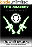 FPS Academy - Combat Guide (for games...