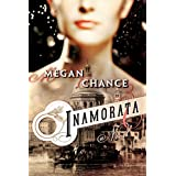 Inamorata ~ Megan Chance