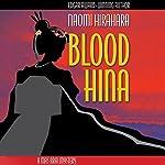 Blood Hina | Naomi Hirahara