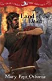 Tales from the Odyssey: The Land of the Dead - Book #2