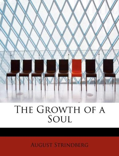 The Growth of a Soul