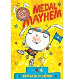 img - for [(Medal Mayhem )] [Author: Tamsyn Murray] [Feb-2012] book / textbook / text book