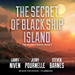 The Secret of Black Ship Island: Heorot, Book 2 (       UNABRIDGED) by Larry Niven, Jerry Pournelle, Steven Barnes Narrated by Tom Weiner