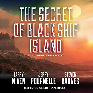 The Secret of Black Ship Island: Heorot, Book 2 | [Larry Niven, Jerry Pournelle, Steven Barnes]