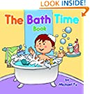The Bath Time Book - A Fun Children's Picture Book (Sweet Dreams Bedtime Stories, book 1)