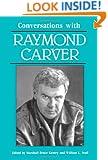 Conversations with Raymond Carver (Literary Conversations)