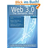 Web 3.0 - the Semantic Web