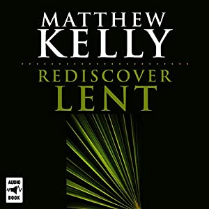 Rediscover Lent Audiobook