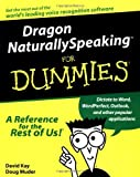 img - for Dragon NaturallySpeaking For Dummies (For Dummies (Computers)) by David C. Kay (1999-10-21) book / textbook / text book