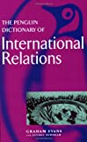 The Penguin Dictionary of International Relations (Penguin Reference) - Graham Evans