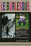 echange, troc Philippe Tesse - Le Burlesque