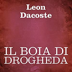 Il boia di Drogheda [The Executioner of Drogheda] Audiobook