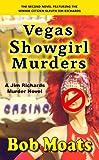 Vegas Showgirl Murders (Jim Richards Murder Novels Book 2)