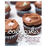"BabyCakes: Vegan, (Mostly) Gluten-Free, and (Mostly) Sugar-Free Recipes from New York's Most Talked-About Bakeryvon ""Erin McKenna"""