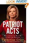 Patriot Acts: What Americans Must Do...