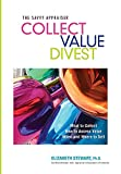 img - for Collect Value Divest: The Savvy Appraiser book / textbook / text book